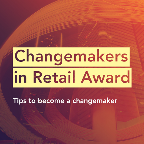 4 tips to win the Changemaker in Retail Award