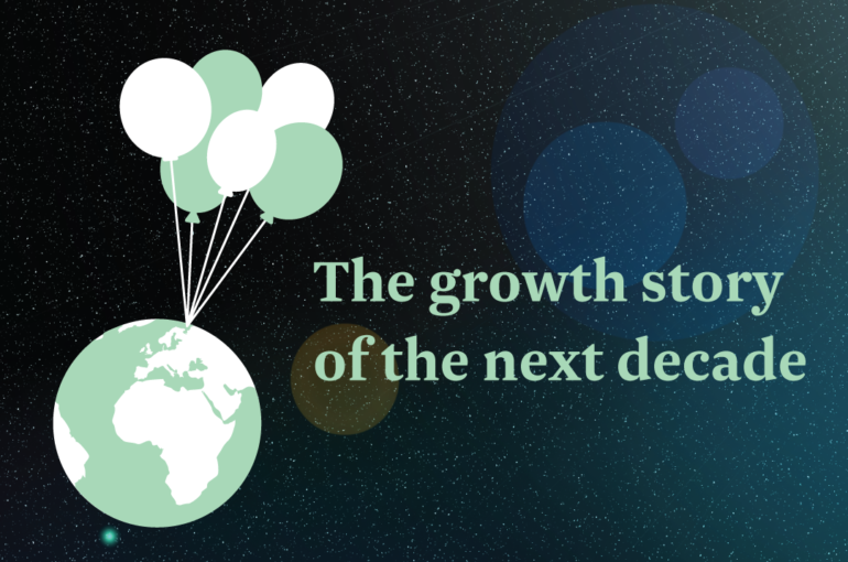 The growth story of the next decade